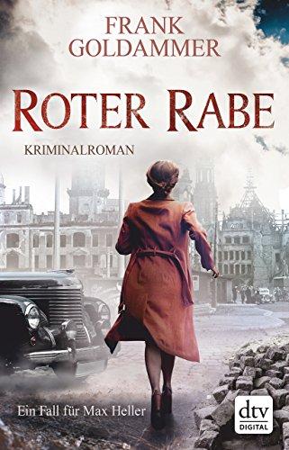 Roter Rabe: Kriminalroman (Max Heller 4)