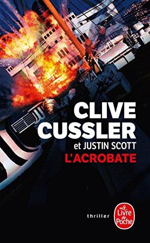 L'Acrobate par Clive Cussler, Justin Scott