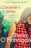 Caroline's Sister: A powerful tale full of secrets, surprises and family ties