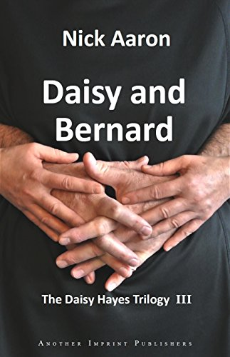 Daisy and Bernard (The Daisy Hayes Trilogy 3) by Nick Aaron