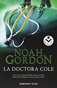 La doctora Cole par Noah Gordon