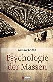 'Psychologie der Massen' von Gustave Le Bon
