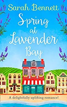 Spring at Lavender Bay (Lavender Bay, Book 1) by [Bennett, Sarah]