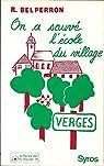 On a sauvé l' école du village . par Belperron.