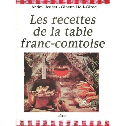 Les Recettes de la table franc-comtoise