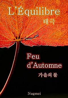 Feu d'Automne (L'Équilibre t. 1) par [Mei, Nug]