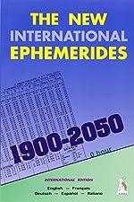 The New International Ephemerides 1900-2050 (en anglais, français, espagnol, italien, allemand) de Francis Santoni