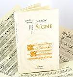Du son au signe - Histoire de la notation musicale