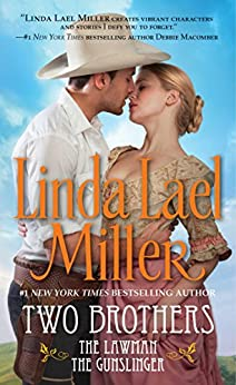 Two Brothers: The Lawman/The Gunslinger (Pocket Star Books Romance) by [Miller, Linda Lael]