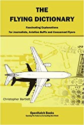 The Flying Dictionary: Learn about Aviation from Key Words (Created for