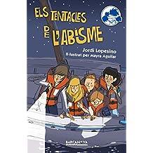 Els tentacles de l'abisme (Llibres Infantils I Juvenils - Calaix Del Savi - Els Setciències)
