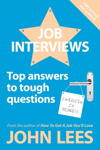 Job Interviews: Top Answers To Tough Questions (English Edition)