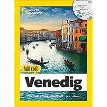 National Geographic: Walking Venedig – Der Beste Weg, die Stadt zu erleben. Eine Reise durch Venedig mit Stadtspaziergängen und Thementouren für entspanntes Sightseeing. Mit handlichen Karten.