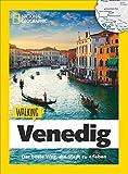 Venedig zu Fuß: Walking Venedig ? Mit detaillierten Karten die Stadt zu Fuß entdecken. Der Reiseführer von National Geographic mit Insidertipps, Stadtspaziergängen und Touren für Kinder -