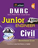 DMRC (Delhi Metro Rail Corporation) Junior Engineer Civil Trade Recruitment Exam (Old Edition)