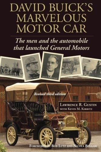 david-buicks-marvelous-motor-car-the-men-and-the-automobile-that-launched-general-motors-updated-201