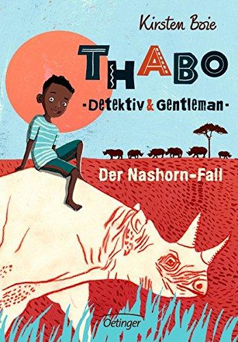 Thabo, Detektiv und Gentleman - Der Nashorn-Fall: Band 1