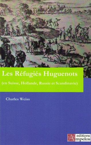 Les Réfugiés Huguenots : Tome second