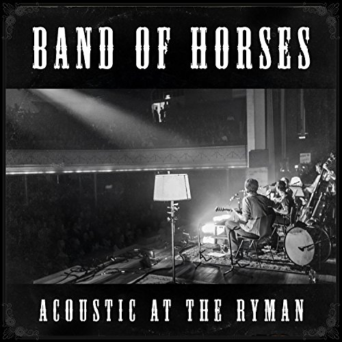 Acoustic at the Ryman (180g+Mp3) [Vinyl LP] (Band Of Horses Vinyl)