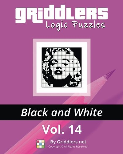 Griddlers Logic Puzzles: Black and White: Volume 14 by Griddlers Team (2015-05-04)