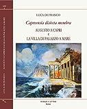 Capreensia disiecta membra. Augusto a Capri e la villa di Palazzo a Mare