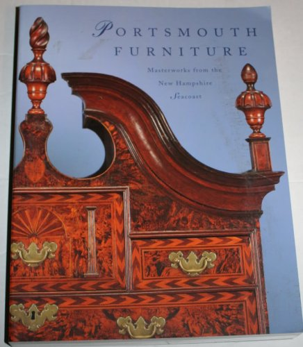 Portsmouth Furniture: Masterworks from the New Hampshire Seacoast (Portsmouth Möbel)