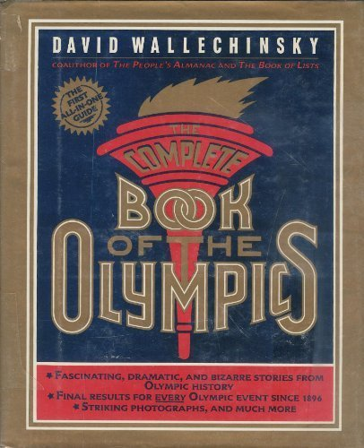 The Complete Book of the Olympics by David Wallechinsky (1984-02-07)