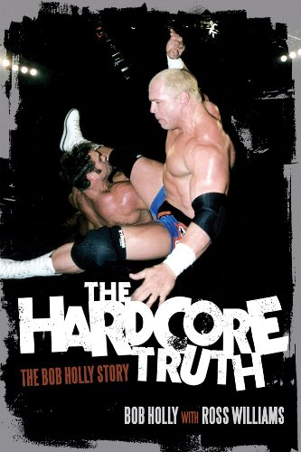 hardcore-truth-the-the-bob-holly-story