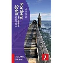 Footprint Northern Spain Handbook (Footprint Handbooks)