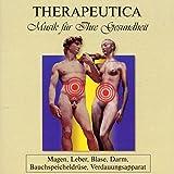 Therapeutica - Musik für Ihre Gesundheit - Vol. 3 (Magen, Leber, Blase, Darm, Bauchspeicheldrüse, Verdauungsapparat)