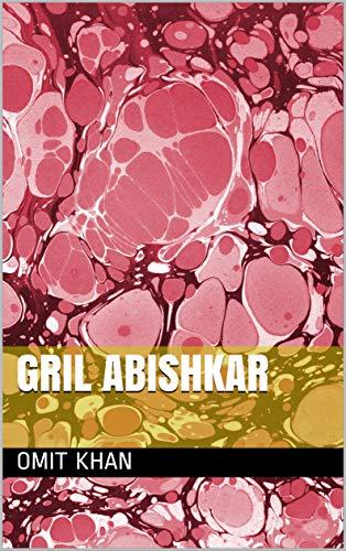 Gril Abishkar (Galician Edition) por Omit khan