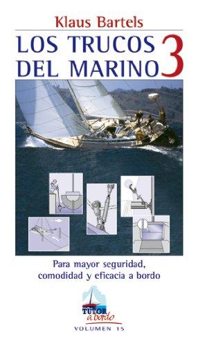 LOS TRUCOS DEL MARINO 3 (A Bordo)