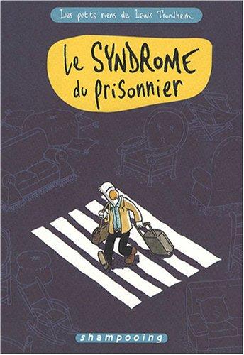 Les petits riens de Lewis Trondheim, Tome 2 : Le syndrome du prisonnier