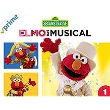 Elmo, das Musical - Staffel 1