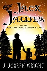 Jack James and the Tribe of the Teddy Bear (Book 1)