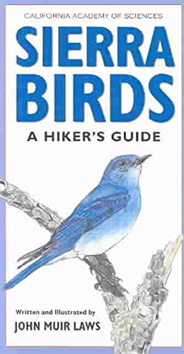 [(Sierra Birds : A Hiker's Guide)] [By (author) John Muir Laws ] published on (May, 2004)