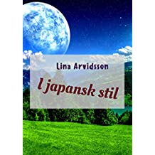 I japansk stil (Swedish Edition)