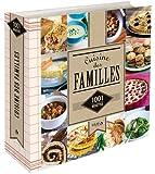 Cuisine des familles - 1001 recettes NE