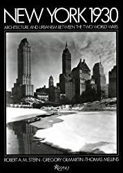 New York 1930: Architecture Between the Two World Wars