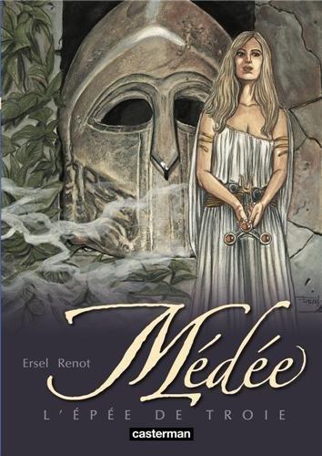 Médée, Tome 3 : L'épée de Troie