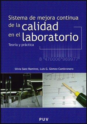 Sistema De Mejora Continua En El Laboratorio (Fora de Col·lecció) por Luis Gregorio Gómez-Cambronero