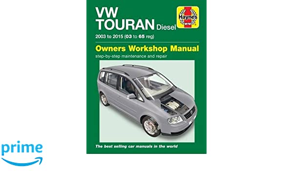 vw touran diesel owners workshop manual 2003 2015 amazon co uk rh amazon co uk VW Touran Seating VW Touran USA