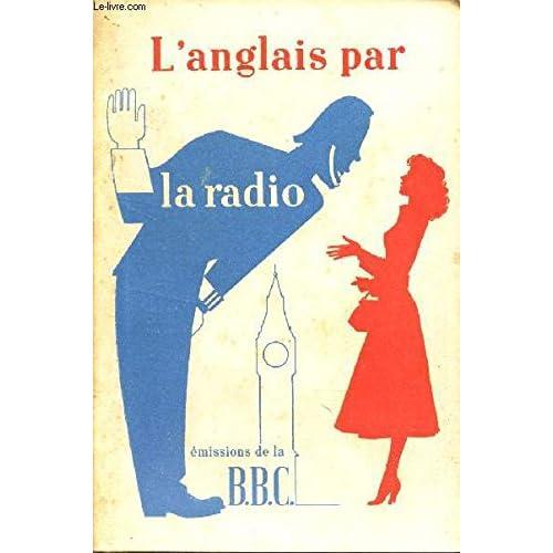 L'ANGLAIS PAR LA RADIO - 'Listen and Speak'
