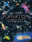 Plankton - Wonders of the Drifting World