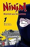 Ninja! - Hinter den Schatten 1
