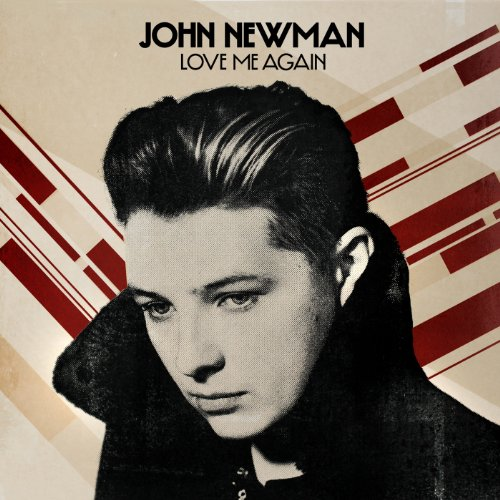 John Newman - Love Me Again