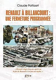 Renault à Billancourt : une fermeture programmée par Claude Patfoort