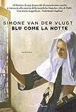 51Xx-MncjxL._SL160_ Recensione di Blu come la notte di Simone van der Vlugt Recensioni libri