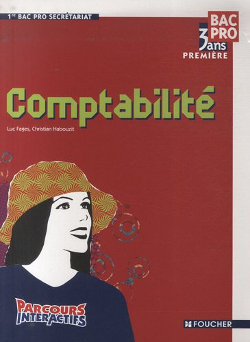 Comptabilité 1re Bac Pro Secrétariat