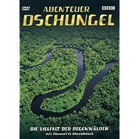 Abenteuer Dschungel - Die Vielfalt der Regenwälder